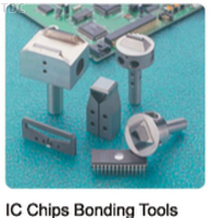IC chips Bonding tools
