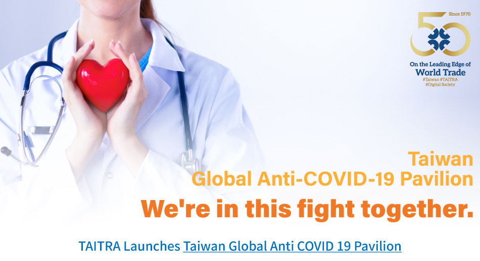 Taiwan Global Anti COVID 19 Pavilion launched by TAITRA