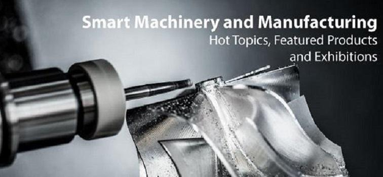 Smart Machinery and Manufacturing