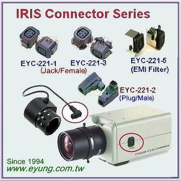 Taiwan Auto IRIS Jack IRIS connector or socket EYC 221