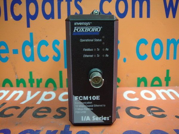 FOXBORO I/A Series P0914YM FCM10E Communication 10 Mbps Coaxial Ethernet to 2 Mbps Fieldbus