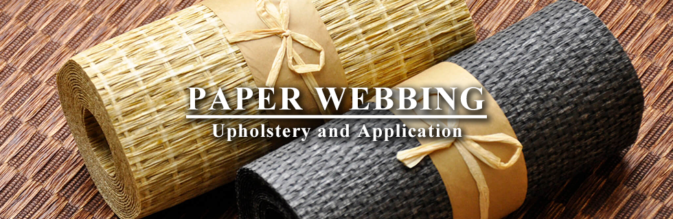 PAPER WEBBING-Upholstery and Application