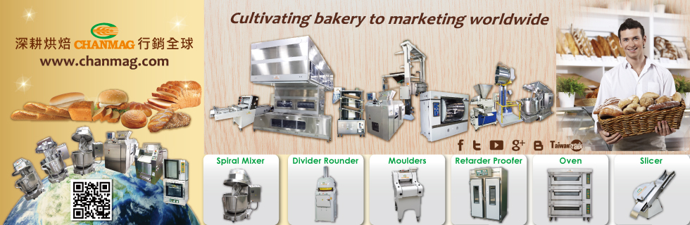 CHANMAG Cultivating bakery to marketing worldwide 深耕烘焙 行銷全球