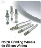 Notch Grinding Wheels for Silicon Wafers