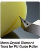 Mono-Crystal Diamond Tools for PU Guide Roller