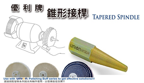 UNION Tapered Spindle