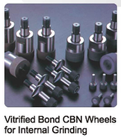 Vitrified bond CBN wheels for Internal Grinding