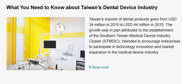 https://www.taiwantrade.com/news/what-you-need-to-know-about-the-dental-device-industry-in-taiwan-1302172.html