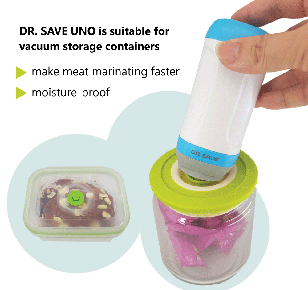 DR. SAVE UNO is suitable for many vacuum storage containers on the market.