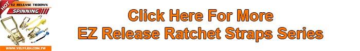 EZ release ratchet straps