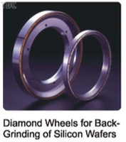 Diamond Wheels for Back Grinding of Silicon Wafers